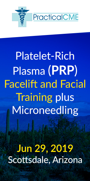 Platelet-Rich Plasma (PRP) Facelift and Facial Training plus Microneedling by PracticalCME Phoenix