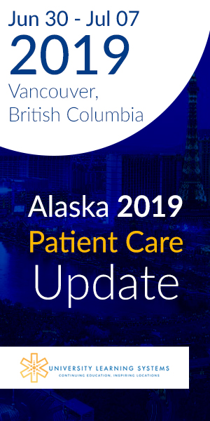 Alaska 2019 Patient Care Update