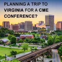 Planning a Trip to Virginia for a CME Conference?