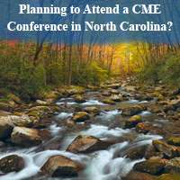 Planning to Attend a CME Conference in North Carolina?