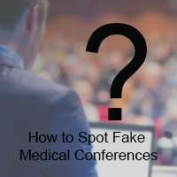 How to Spot Fake Medical Conferences
