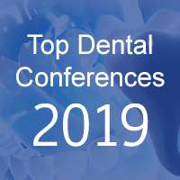 Top Dental Conferences 2019