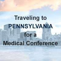 Traveling to Pennsylvania for a Medical Conference?