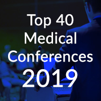 Top 40 Medical Conferences of 2019