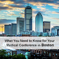 What You Need to Know for Your Medical Conference in Boston