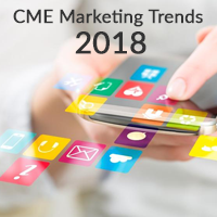 CME Marketing Trends for 2018
