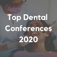 Top Dental Conferences 2020