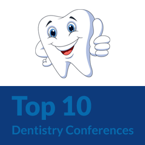 Top 10 Dentistry Conferences of 2016
