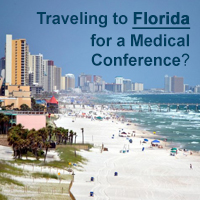 Traveling to Florida for a Medical Conference?