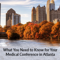 What You Need to Know for Your Medical Conference in Atlanta