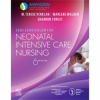 Core Curriculum for Neonatal Intensive Care Nursing, 6th Edition
