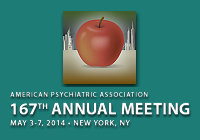 167th Annual Meeting of the American Psychiatric Association - APA 2014