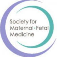 38th Annual Meeting - The Pregnancy Meeting (Society for Maternal-Fetal Med