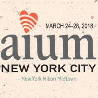 American Institute of Ultrasound in Medicine (AIUM) Annual Convention 2018