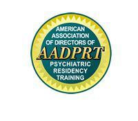 American Association of Directors of Psychiatric Residency Training (AADPRT) 46th Annual Meeting