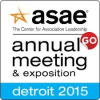 American Society of Association Executives (ASAE) Annual Meeting 2015