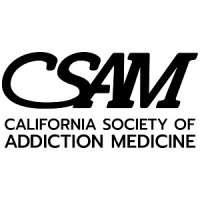 California Society of Addiction Medicine (CSAM) Neurobiology of Addiction