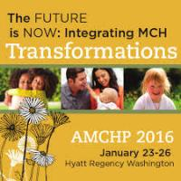 Association of Maternal and Child Health Programs (AMCHP) Annual Conference 2016