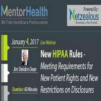 New HIPAA Rules - Meeting Requirements for New Patient Rights and New Restr