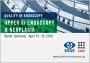 Quality in Endoscopy Upper GI Endoscopy and Neoplasia Symposium