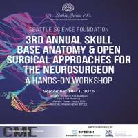 3rd Annual Skull Base Anatomy & Open Surgical Approaches for the Neurosurgeon Course