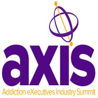 Addiction eXecutives Industry Summit (AXIS) 2018