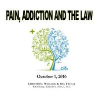 Pain, Addiction and the Law 2016