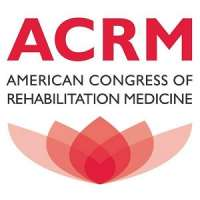 American Congress of Rehabilitation Medicine (ACRM) 99th Annual Conference