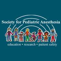 Society for Pediatric Anesthesia (SPA) and the American Academy of Pediatri