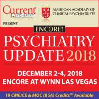 Psychiatry Update Encore Presentation 2018