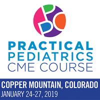 2019 Practical Pediatrics CME Course - Copper Mountain, CO