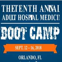 The Tenth Annual Adult Hospital Medicine Boot Camp