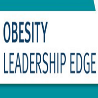 Obesity Leadership Edge: A PA-Driven Chronic Care Model for the Management of Overweight and Obesity | Module 2: Evaluating the Patient Who Has Overweight or Obesity