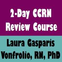 2-Day CCRN Review Course with Laura Gasparis Vonfrolio, RN, PhD