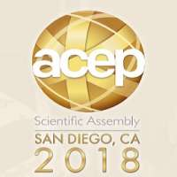 American College of Emergency Physicians (ACEP) Scientific Assembly 2018