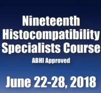 Nineteenth Histocompatibility Specialist Course