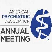 American Psychiatric Association Annual Meeting - APA 2018