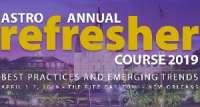 2019 ASTRO Annual Refresher Course