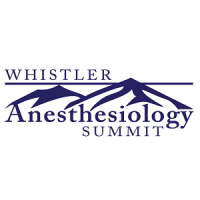 9th Annual UBC Whistler Anesthesiology Summit