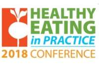 Healthy Eating in Practice 2018 Conference