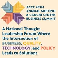 ACCC 45th Annual Meeting & Cancer Center Business Summit (AMCCBS)