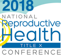 2018 National Title X Reproductive Health Conference