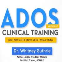 Autism Diagnostic Observation Schedule - Second Edition (ADOS-2)