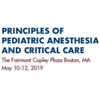 Principles of Pediatric Anesthesia and Critical Care 2019