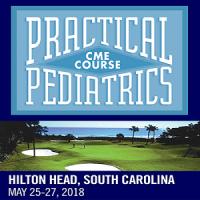 2018 Practical Pediatrics CME Course - Hilton Head Island, South Carolina