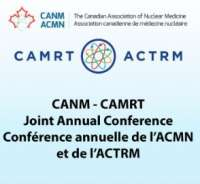 Canadian Association of Nuclear Medicine (CANM) and Canadian Association of