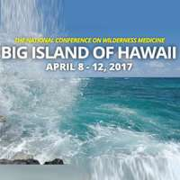 The National Conference on Wilderness Medicine Big Island of Hawaii