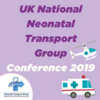 UK National Neonatal Transport Group Conference 2019