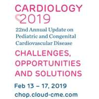 Cardiology 2019: Annual Update on Pediatric and Congenital Cardiovascu