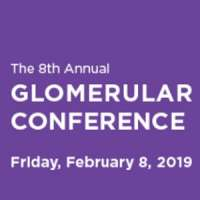 The 8th Annual Glomerular Conference